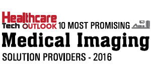 10 Most Promising Medical Imaging Solution Providers 2016