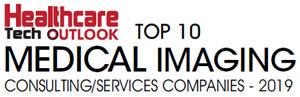 Top 10 Medical Imaging Consulting/Services Companies - 2019